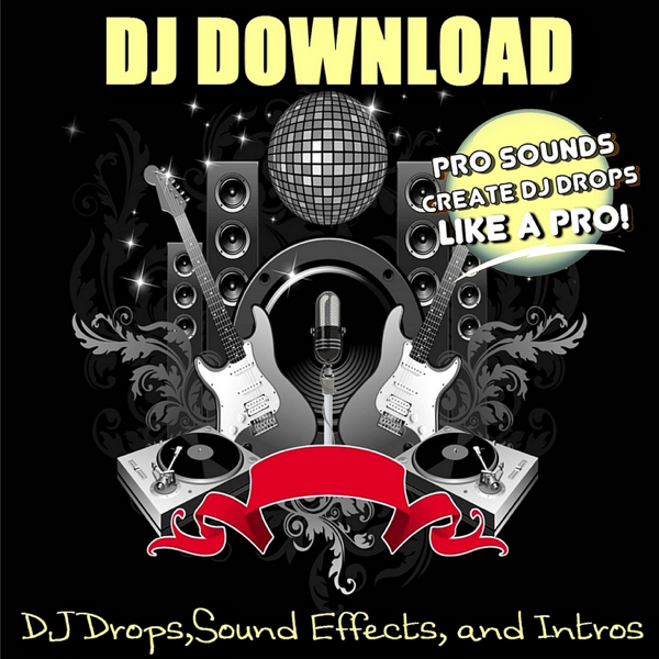 DJ Drops, Sound Effects, and Intros by DJ Download