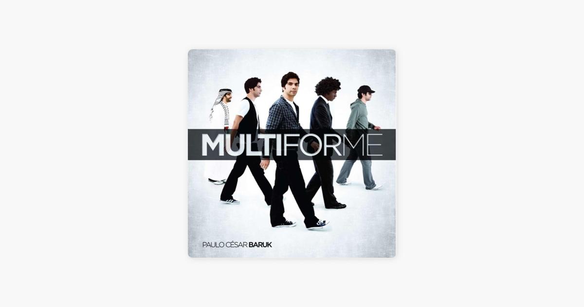 Multiforme Por Paulo César Baruk