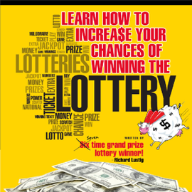 Learn How to Increase Your Chances of Winning the Lottery (Unabridged) audiobook