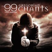 The 99 Most Essential Gregorian Chants