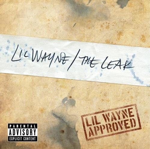 Lil Wayne - The Leak - EP