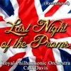 Last Night of the Proms (Remastered), Royal Philharmonic Orchestra & Carl Davis