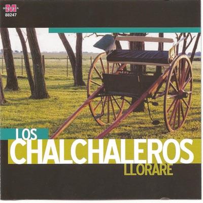 Los Chalchaleros - Lloraré - - Los Chalchaleros