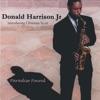 Giant Steps  - Donald Harrison