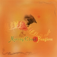 Foxglove by Moving Cloud on Apple Music