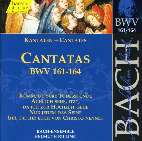 Bach, J.S.: Cantatas, Bwv 161-164