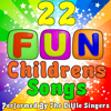 22 Fun Childrens Songs - The Little Singers