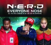 Everyone Nose (All the Girls Standing In the Line for the Bathroom) [Remix] - Single