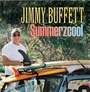 Jimmy Buffett - Summerzcool