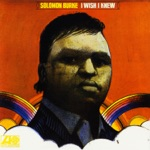 Solomon Burke - I Wish I Knew (How It Would Feel to Be Free)