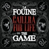 Caillera for Life (feat. The Game) - Single, La Fouine