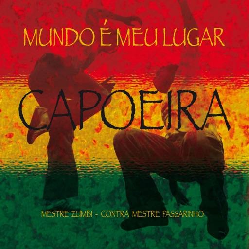 Capoeira Mundo É Meu Lugar