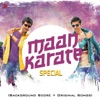 Maan Karate Special (Original Motion Picture Soundtrack)