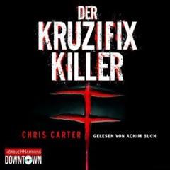 Der Kruzifix-Killer: Hunter und Garcia Thriller 1