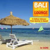 Bali Summer Lounge, Pt. 2