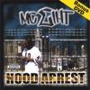HOOD ARREST/Bonus DVD, MC Eiht