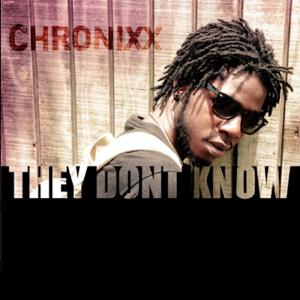 Chronixx - They Dont Know