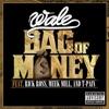 Bag of Money (feat. Rick Ross, Meek Mill & T-Pain) - Single