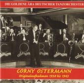Tanzorchester Corny Ostermann - Das Leben ist so schön