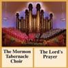 The Lord's Prayer, Mormon Tabernacle Choir