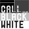 Call Black White (Remixes) - EP ジャケット写真