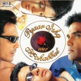 Pyaar Ishq Aur Mohabbat (Original Motion Picture Soundtrack) by Viju Shah