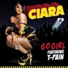 Go Girl (feat. T-Pain) - Single, Ciara