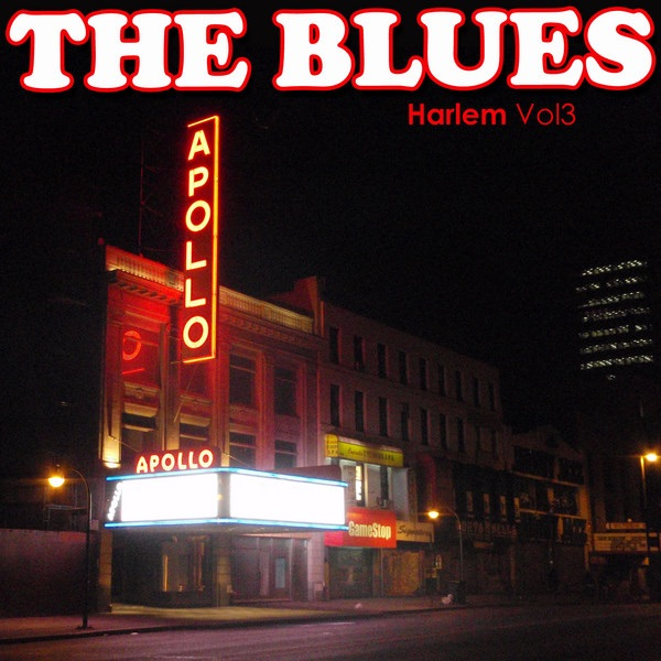 Various Artists - The Blues: Harlem, Vol. 3