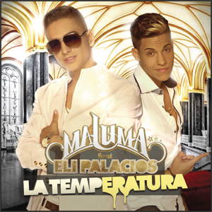 Maluma - La Temperatura feat. Eli Palacios