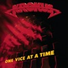 One Vice At a Time, Krokus