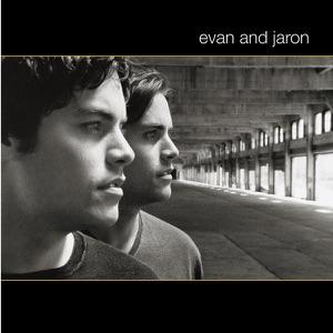 Evan & Jaron - Crazy for This Girl