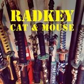Radkey - Cat & Mouse