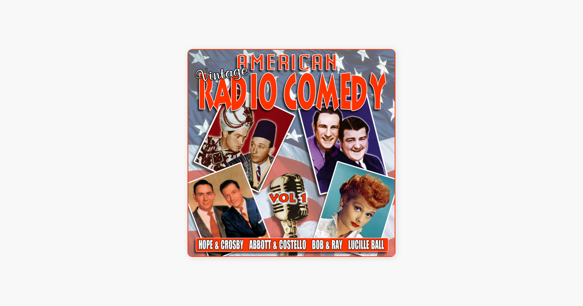 American Vintage Radio Comedy Vol 1 By Various Artists On ITunes