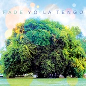 Yo La Tengo - I'll Be Around