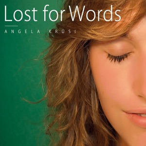 Angela Krüsi - Lost for Words feat. Cory Asbury