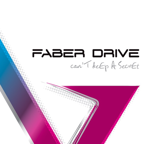 Faber Drive - Give Him Up