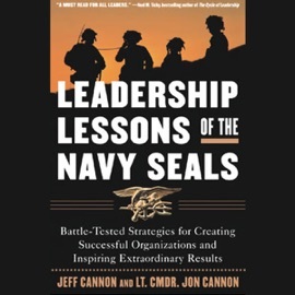 Leadership Lessons of the Navy Seals (Unabridged) - Jeff Cannon mp3 listen download