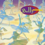 Belly - Feed the Tree
