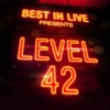 Best in Live: Level 42, Level 42