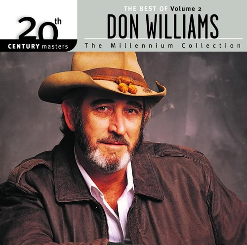 Don Williams - 20th Century Masters - The Millennium Collection: Best of Don Williams, Vol. 2