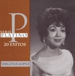 Virginia Lopez - Tus Promesas de Amor