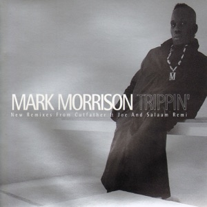 Mark Morrison - Trippin' (C&J Mix)