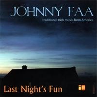 Last Night's Fun by Johnny Faa on Apple Music