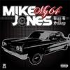 My 64 - EP (feat. Bun B & Snoop), Mike Jones featuring Bun B & Snoop
