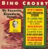 My Favorite Broadway Songs, Bing Crosby