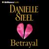 Danielle Steel - Betrayal: A Novel  artwork
