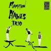 I Got Rhythm - Hampton Hawes Trio