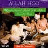 Allah Hoo Ustad Nusrat Fateh Ali Khan Live In Concert Vol 25