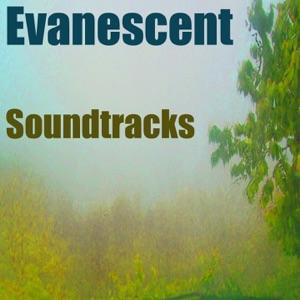 Soundtracks - Evanescent