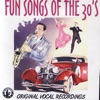 Fun Songs of the 30's